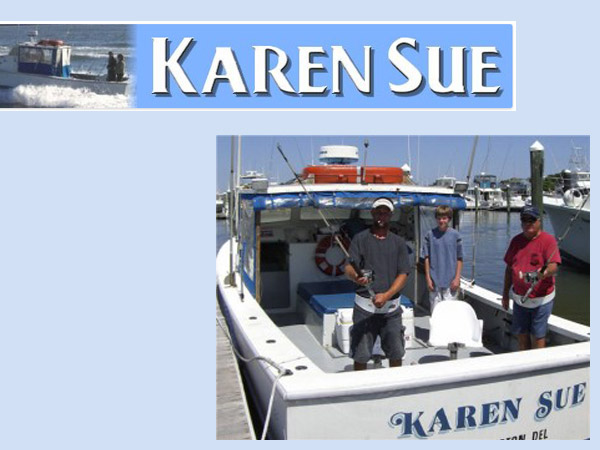 Karen sue boat sport fishing charters visit delaware for Rehoboth beach fishing