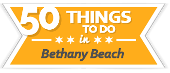 50 Things to Do Bethany Beach | VisitDEbeaches.com