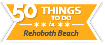 50 Things to Do Rehoboth Beach | VisitDEbeaches.com