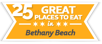 25 Great Restaurants Bethany Beach | VisitDEbeaches.com