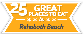 25 Great Restaurants Rehoboth Beach | VisitDEbeaches.com